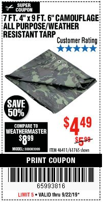 "Harbor Freight Coupon 7 FT. 4"" x 9 FT. 6"" CAMOUFLAGE ALL PURPOSE/WEATHER RESISTANT TARP Lot No. 46411/61765 Expired: 9/22/19 - $4.49"