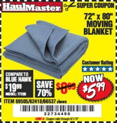 "Harbor Freight Coupon 72"" X 80"" MOVING BLANKET Lot No. 66537/69505/62418 Expired: 4/1/19 - $5.99"