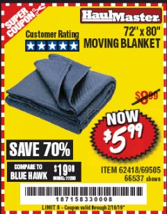 "Harbor Freight Coupon 72"" X 80"" MOVING BLANKET Lot No. 66537/69505/62418 Expired: 2/16/19 - $5.99"