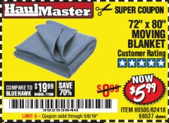 "Harbor Freight Coupon 72"" X 80"" MOVING BLANKET Lot No. 66537/69505/62418 Expired: 5/6/19 - $5.99"