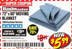 "Harbor Freight Coupon 72"" X 80"" MOVING BLANKET Lot No. 66537/69505/62418 Expired: 2/28/19 - $5.99"