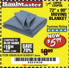 "Harbor Freight Coupon 72"" X 80"" MOVING BLANKET Lot No. 66537/69505/62418 Expired: 5/18/19 - $5.99"