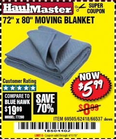 "Harbor Freight Coupon 72"" X 80"" MOVING BLANKET Lot No. 66537/69505/62418 Expired: 4/11/19 - $5.99"