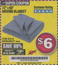 "Harbor Freight Coupon 72"" X 80"" MOVING BLANKET Lot No. 66537/69505/62418 Expired: 4/13/19 - $6"