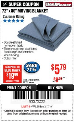 "Harbor Freight Coupon 72"" X 80"" MOVING BLANKET Lot No. 66537/69505/62418 Expired: 3/17/19 - $5.79"