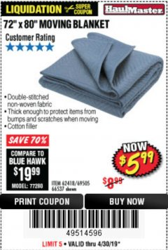"Harbor Freight Coupon 72"" X 80"" MOVING BLANKET Lot No. 66537/69505/62418 Expired: 4/30/19 - $5.99"
