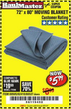 "Harbor Freight Coupon 72"" X 80"" MOVING BLANKET Lot No. 66537/69505/62418 Expired: 8/5/19 - $5.99"