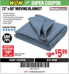 "Harbor Freight Coupon 72"" X 80"" MOVING BLANKET Lot No. 66537/69505/62418 Expired: 4/21/19 - $5.99"