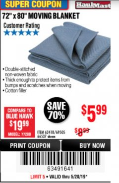 "Harbor Freight Coupon 72"" X 80"" MOVING BLANKET Lot No. 66537/69505/62418 Expired: 5/20/19 - $5.99"