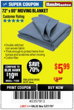 "Harbor Freight Coupon 72"" X 80"" MOVING BLANKET Lot No. 66537/69505/62418 Expired: 5/27/19 - $5.99"