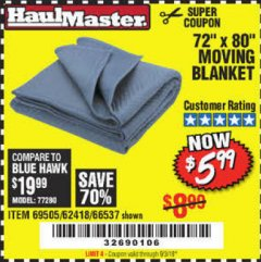 "Harbor Freight Coupon 72"" X 80"" MOVING BLANKET Lot No. 66537/69505/62418 Expired: 9/3/19 - $5.99"
