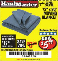 "Harbor Freight Coupon 72"" X 80"" MOVING BLANKET Lot No. 66537/69505/62418 Expired: 8/12/19 - $5.99"