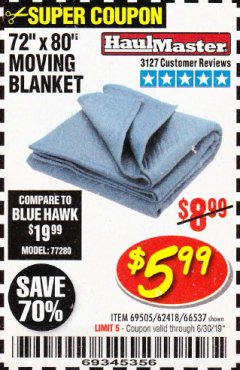 "Harbor Freight Coupon 72"" X 80"" MOVING BLANKET Lot No. 66537/69505/62418 Expired: 6/30/19 - $5.99"