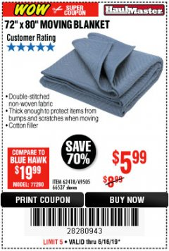 "Harbor Freight Coupon 72"" X 80"" MOVING BLANKET Lot No. 66537/69505/62418 Expired: 6/16/19 - $5.99"