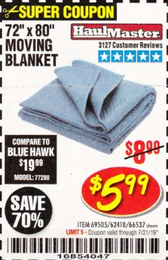 "Harbor Freight Coupon 72"" X 80"" MOVING BLANKET Lot No. 66537/69505/62418 Expired: 7/31/19 - $5.99"