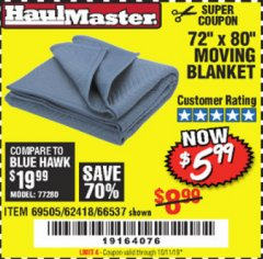 "Harbor Freight Coupon 72"" X 80"" MOVING BLANKET Lot No. 66537/69505/62418 Expired: 10/1/19 - $5.99"