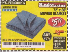 "Harbor Freight Coupon 72"" X 80"" MOVING BLANKET Lot No. 66537/69505/62418 Expired: 10/9/19 - $5.99"