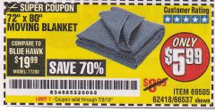 "Harbor Freight Coupon 72"" X 80"" MOVING BLANKET Lot No. 66537/69505/62418 Expired: 7/3/19 - $5.99"
