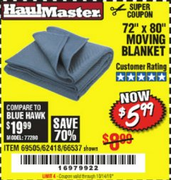 "Harbor Freight Coupon 72"" X 80"" MOVING BLANKET Lot No. 66537/69505/62418 Expired: 10/14/19 - $5.99"