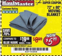 "Harbor Freight Coupon 72"" X 80"" MOVING BLANKET Lot No. 66537/69505/62418 Expired: 11/2/19 - $5.99"