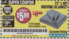 "Harbor Freight Coupon 72"" X 80"" MOVING BLANKET Lot No. 66537/69505/62418 Expired: 11/7/19 - $5.99"