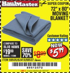 "Harbor Freight Coupon 72"" X 80"" MOVING BLANKET Lot No. 66537/69505/62418 Expired: 10/27/19 - $5.99"