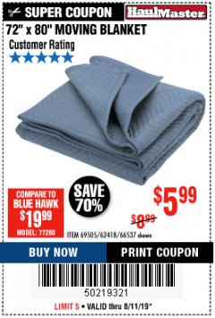 "Harbor Freight Coupon 72"" X 80"" MOVING BLANKET Lot No. 66537/69505/62418 Expired: 8/11/19 - $5.99"