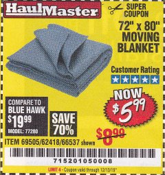 "Harbor Freight Coupon 72"" X 80"" MOVING BLANKET Lot No. 66537/69505/62418 Expired: 12/13/19 - $5.99"