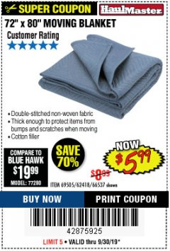 "Harbor Freight Coupon 72"" X 80"" MOVING BLANKET Lot No. 66537/69505/62418 Expired: 9/30/19 - $5.99"