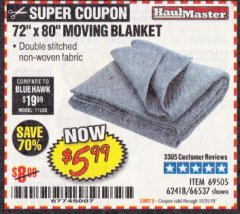 "Harbor Freight Coupon 72"" X 80"" MOVING BLANKET Lot No. 66537/69505/62418 Expired: 10/31/19 - $5.99"