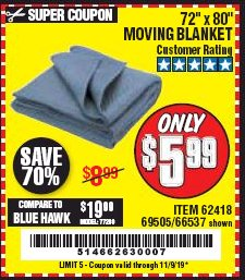 "Harbor Freight Coupon 72"" X 80"" MOVING BLANKET Lot No. 66537/69505/62418 Expired: 11/9/19 - $5.99"