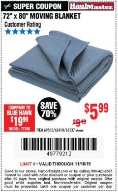 "Harbor Freight Coupon 72"" X 80"" MOVING BLANKET Lot No. 66537/69505/62418 Expired: 11/16/19 - $5.99"