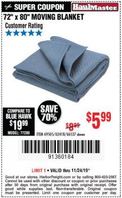 "Harbor Freight Coupon 72"" X 80"" MOVING BLANKET Lot No. 66537/69505/62418 Expired: 11/24/19 - $5.99"