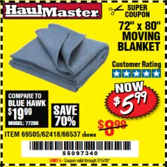 "Harbor Freight Coupon 72"" X 80"" MOVING BLANKET Lot No. 66537/69505/62418 Expired: 2/15/20 - $5.99"