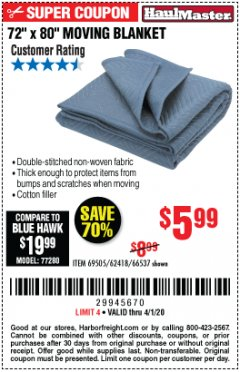 "Harbor Freight Coupon 72"" X 80"" MOVING BLANKET Lot No. 66537/69505/62418 Expired: 4/1/20 - $5.99"