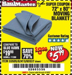 "Harbor Freight Coupon 72"" X 80"" MOVING BLANKET Lot No. 66537/69505/62418 Expired: 3/31/20 - $5.99"