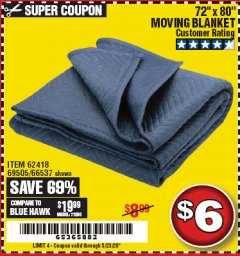 "Harbor Freight Coupon 72"" X 80"" MOVING BLANKET Lot No. 66537/69505/62418 Expired: 6/30/20 - $6"