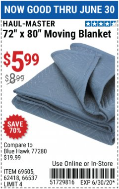 "Harbor Freight Coupon 72"" X 80"" MOVING BLANKET Lot No. 66537/69505/62418 Expired: 6/30/20 - $5.99"