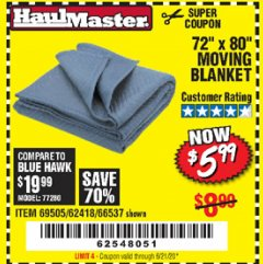 "Harbor Freight Coupon 72"" X 80"" MOVING BLANKET Lot No. 66537/69505/62418 Expired: 6/21/20 - $5.99"