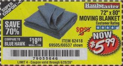 "Harbor Freight Coupon 72"" X 80"" MOVING BLANKET Lot No. 66537/69505/62418 Expired: 6/20/20 - $5.99"