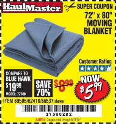 "Harbor Freight Coupon 72"" X 80"" MOVING BLANKET Lot No. 66537/69505/62418 Valid Thru: 8/19/20 - $5.99"