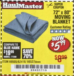 "Harbor Freight Coupon 72"" X 80"" MOVING BLANKET Lot No. 66537/69505/62418 Expired: 7/1/20 - $5.99"