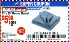 "Harbor Freight Coupon 72"" X 80"" MOVING BLANKET Lot No. 66537/69505/62418 Valid: 6/23/20 - 8/8/20 - $5.99"