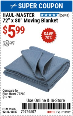 "Harbor Freight Coupon 72"" X 80"" MOVING BLANKET Lot No. 66537/69505/62418 Expired: 7/15/20 - $5.99"