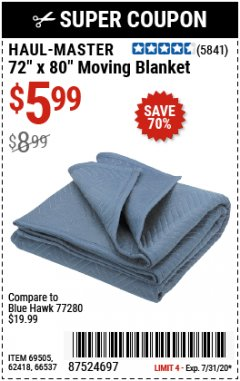 "Harbor Freight Coupon 72"" X 80"" MOVING BLANKET Lot No. 66537/69505/62418 Expired: 7/31/20 - $5.99"