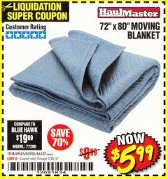 "Harbor Freight Coupon 72"" X 80"" MOVING BLANKET Lot No. 66537/69505/62418 Expired: 6/30/18 - $5.99"