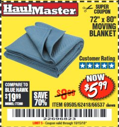 "Harbor Freight Coupon 72"" X 80"" MOVING BLANKET Lot No. 66537/69505/62418 Expired: 10/15/18 - $5.99"