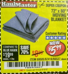 "Harbor Freight Coupon 72"" X 80"" MOVING BLANKET Lot No. 66537/69505/62418 Expired: 9/18/18 - $5.99"
