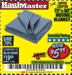 "Harbor Freight Coupon 72"" X 80"" MOVING BLANKET Lot No. 66537/69505/62418 Expired: 11/10/18 - $5.99"