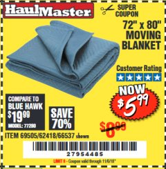 "Harbor Freight Coupon 72"" X 80"" MOVING BLANKET Lot No. 66537/69505/62418 Expired: 11/6/18 - $5.99"